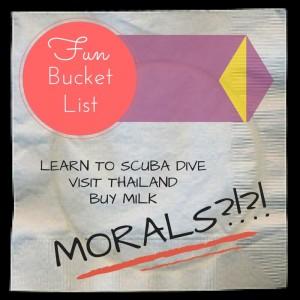 Moral Bucket List
