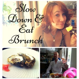 Slow down & eat brunch