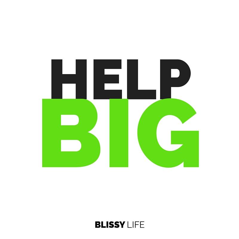Help BIG